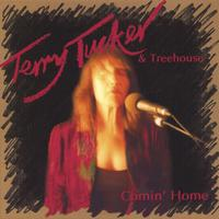 Terry Tucker & Treehouse | Comin' Home