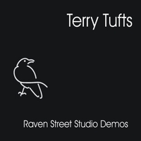 Terry Tufts | Raven Street Studio Demos