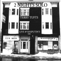 Terry Tufts | Two Nights Solo - Terry Tufts  Live At Rasputin's (5 Bonus Tracks)