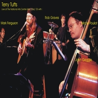 Terry Tufts | Live At the National Arts Centre, Ottawa