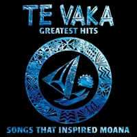 Te Vaka | Te Vaka's Great Hits - Songs That Inspired Moana