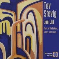 Tev Stevig: Jeni Jol: Music of the Balkans, Greece and Turkey