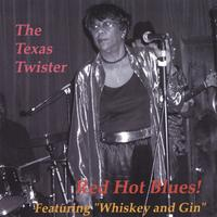 The Texas Twister | Red Hot Blues