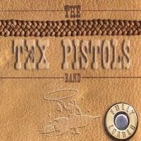 The Tex Pistols Band | Fully Loaded
