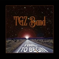 TGZ Band | Time to Begin
