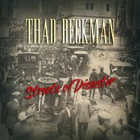 Thad Beckman | Streets of Disaster