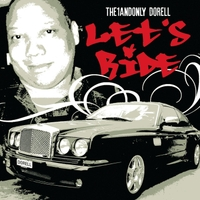 The1andonly Dorell | Let's Ride
