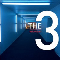 The 3 | Into Light