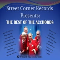 The Acchords | The Best of the Acchords (Street Corner Records Presents)