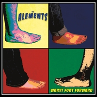 The Alements | Worst Foot Forward