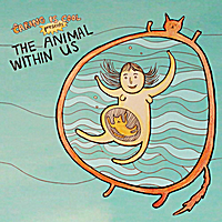 Various Artists | The Animal Within Us (Caring Is Cool Presents)