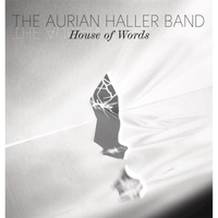 The Aurian Haller Band | House of Words