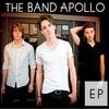 The Band Apollo: EP