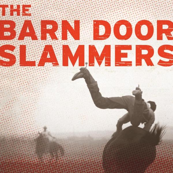 The Barn Door Slammers The Barn Door Slammers Cd Baby Music Store