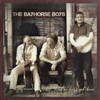 The Bay Horse Boys | Wait 'til the Boys Get Here