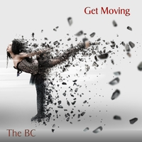The Bc | Get Moving