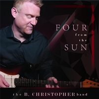 The B. Christopher Band | Four from the Sun