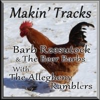 Barb Rzesutock & The Beer Barbs | Makin' Tracks (feat. The Allegheny Ramblers)