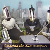 The Beltways | Chasing the Sun