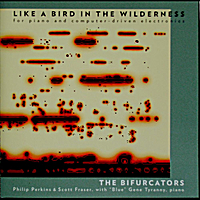 "The Bifurcators | Like a Bird in the Wilderness (feat. ""Blue"" Gene Tyranny)"
