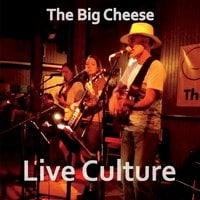 The Big Cheese | Live Culture
