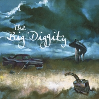 The Big Diggity | Movin' On