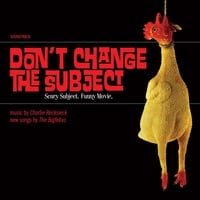 The Bigfellas & Charlie Recksieck | Don't Change the Subject Soundtrack