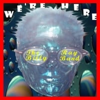 The Billy Ray Band | We're Here