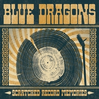 Blue Dragons | Scratched Record Memories
