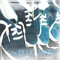 The Blue Janes | The Blue Janes
