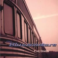 The Bluescasters | Five Dimes