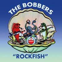 The Bobbers | Rockfish