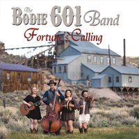 The Bodie 601 Band | Fortune's Calling