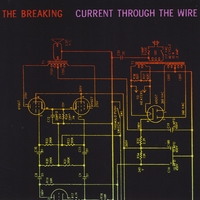 The Breaking | Current Through the Wire