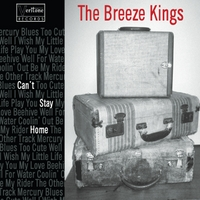 The Breeze Kings | Can't Stay Home