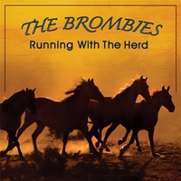 The Brombies | Running with the Herd