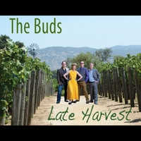 The Buds | Late Harvest