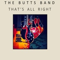 The Butts Band | That's All Right