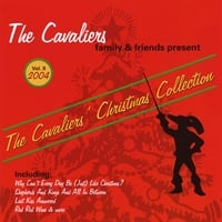 The Cavaliers | Family and Friends Present The Cavaliers Christmas Collection