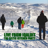 The Celtic Kitchen Party | Live from Iqaluit