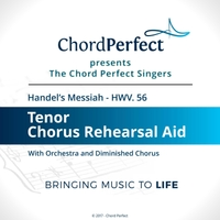 The Chord Perfect Singers | Handel's Messiah - HWV 56 - Tenor Chorus