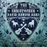 The Christopher David Hanson Band: For Another Year