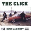 THE CLICK: Down and Dirty