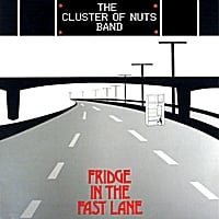 The Cluster of Nuts Band | Fridge in the Fast Lane