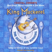 The Coastal Cohorts | King Mackerel & the Blues Are Running (Original Cast Recording)