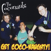The Coconauts | Get Coco-Naughty!