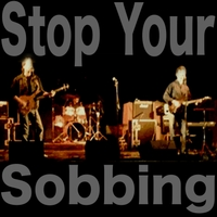 The Collaborators | Stop Your Sobbing