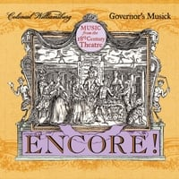 The Colonial Williamsburg Governor's Musick | Encore! Music from the 18th Century Theatre