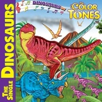The Color Tones | Dinosaurs