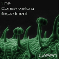 The Conservatory Experiment | Green
